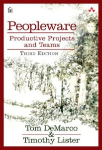 Peopleware - Productive Projects and Teams